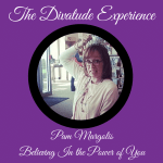 Pam Margolis: Believing In The Power Of You