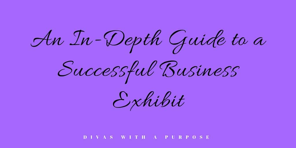 An In-Depth Guide to a Successful Business Exhibit
