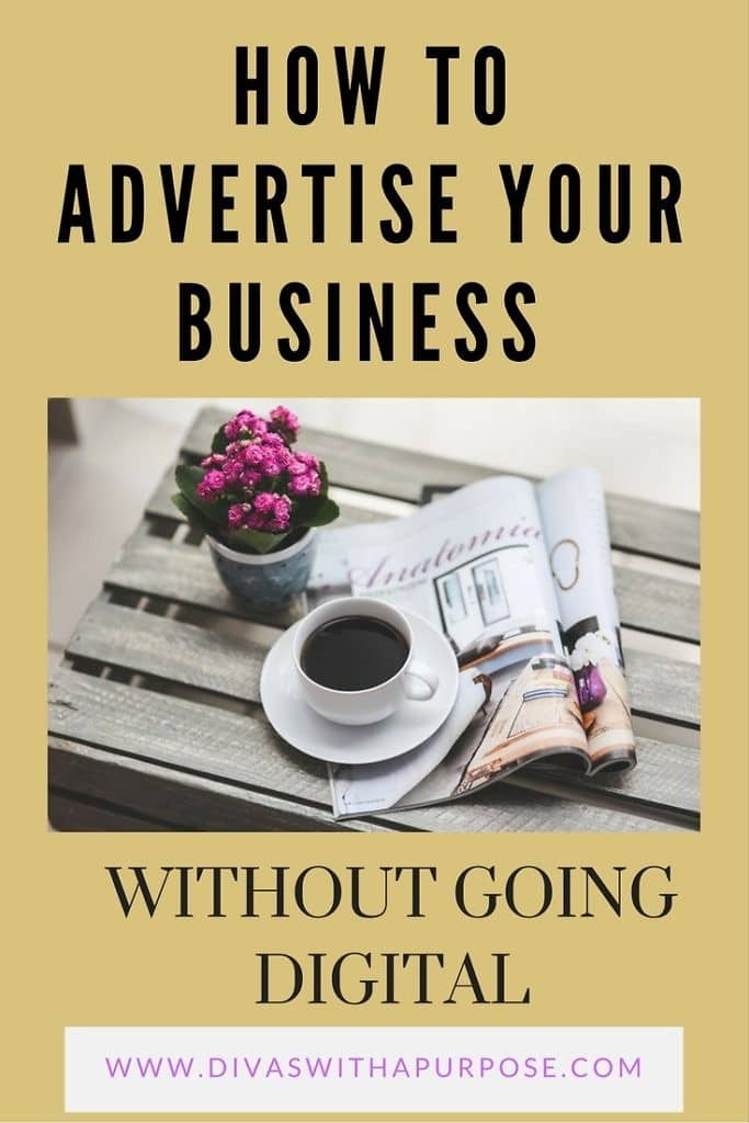 How to Advertise Your Business Without Going Digital