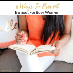6 Ways to Prevent Burnout for Busy Women FB