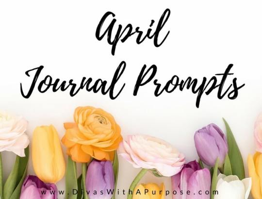 April 2018 Journaling Prompts
