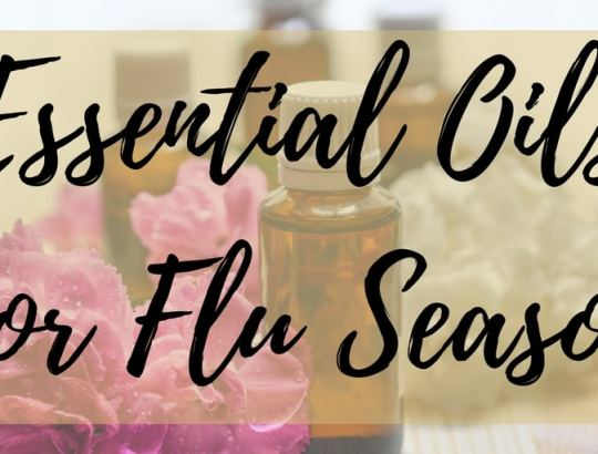 Essential Oils for Flu Season