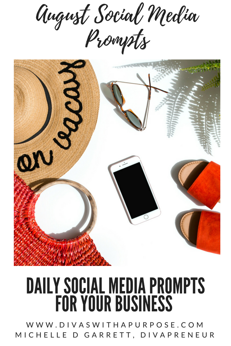 August Social Media Prompts
