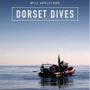 Dorset Dives by Will Appleyard