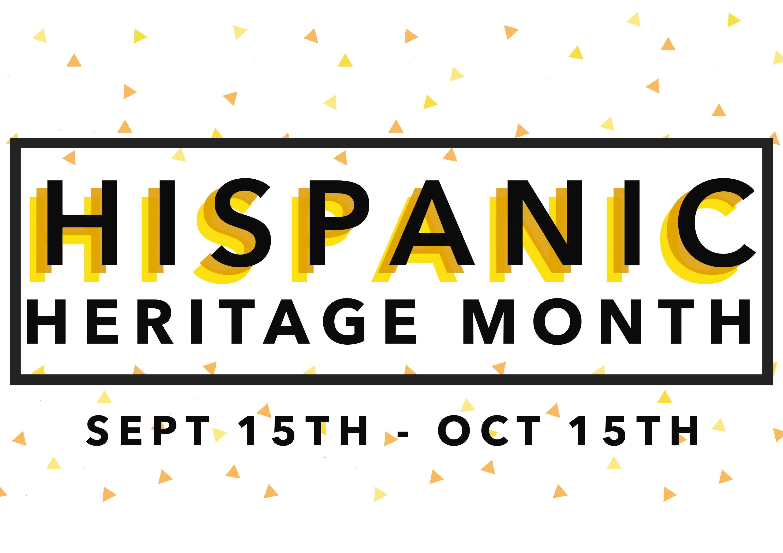 Hispanic Heritage Celebration Month