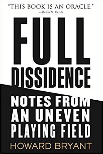 Full Dissidence: Notes from an Uneven Playing Field Book
