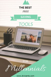 The Best Free Saving Tools For Millennials