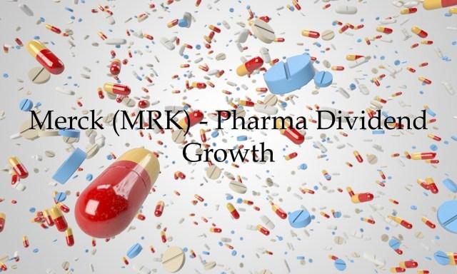 Merck - Pharma Dividend Growth
