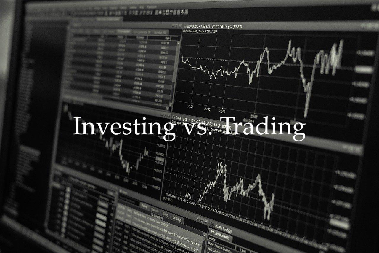Investing vs. Trading