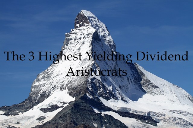 The 3 Highest Yielding Dividend Aristocrats