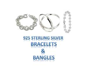 925 Sterling Silver Jewellery and Accessories Bangles Bracelets