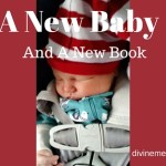 A New Baby and A New Book!  My Nine Month Journey