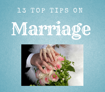 13 Top Tips on Marriage