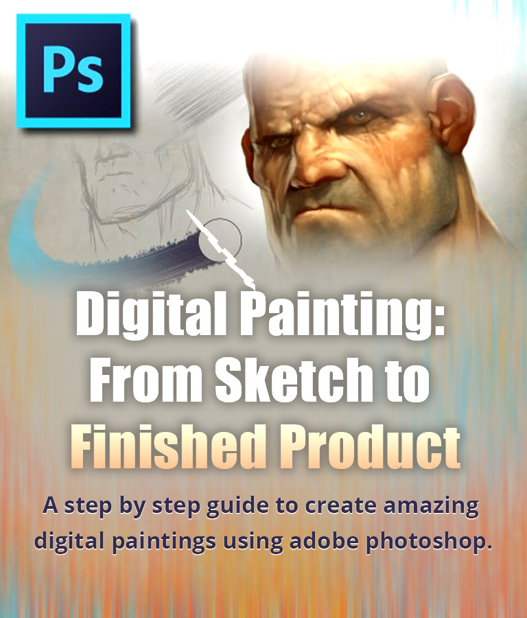 Digital Painting – From Sketch To Finished Product