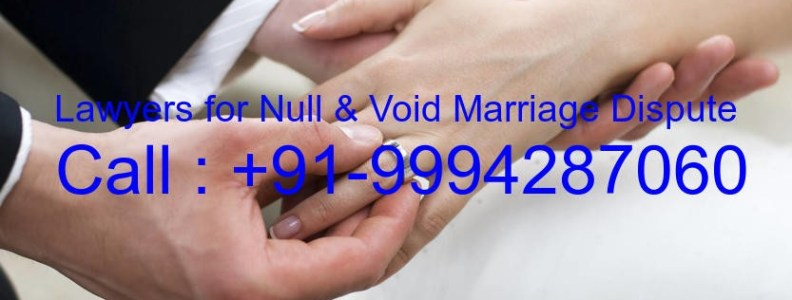 Advocates for Null Void Marriage dispute in Chennai
