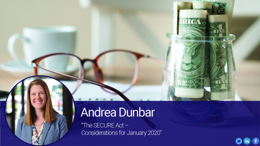 The SECURE Act - Considerations for January 2020