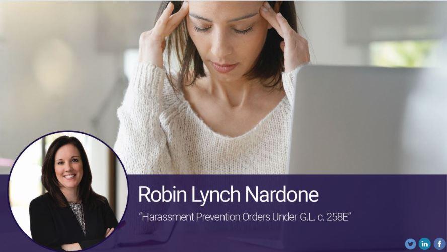 Harassment Prevention Orders Under G.L. c. 258E