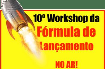10º Workshop Fórmula de Lançamento