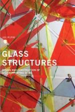 تصميم وتشييد الهياكل الزجاجية - Glass Structures