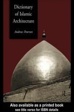 دليل العمارة الاسلامية - Dictionary Of Islamic Architecture