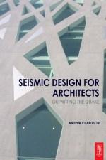التصميم الزلزالي للمعماريين - Seismic Design for Architects