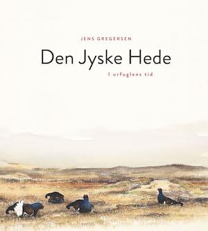 Omslag till Den jyske hede_jens_gregersen_dixikon.se