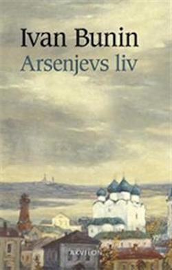 arsenjevs_liv_ivan_bunin_dixikon.se