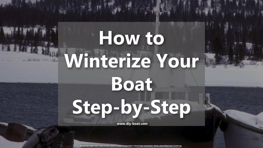 How to winterize and prepare your boat for winter