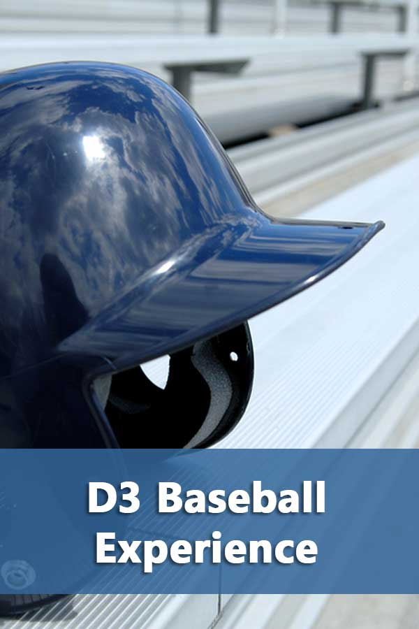 Describes D3 baseball experience and how it differs from other divisions.