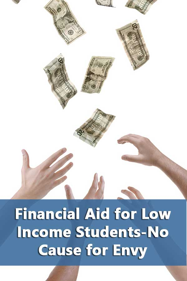 Financial Aid for Low Income Students-No Cause for Envy
