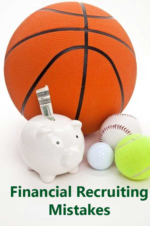 5 Financial Mistakes that Can Limit Your Chance of Playing Your Sport at the College Level