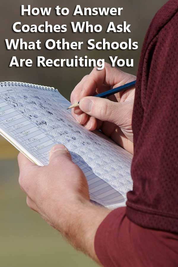 How to Answer Coaches Who Ask What Other Schools Are Recruiting You