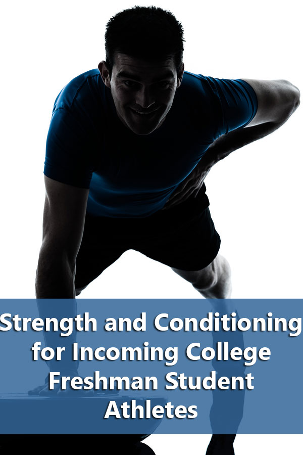 Explains why incoming athletes need to follow a college strength and conditioning program in the summer.
