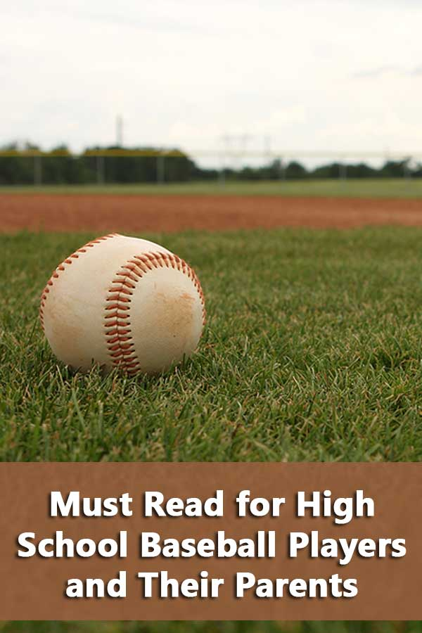 Must Read for High School Baseball Players and their Parents