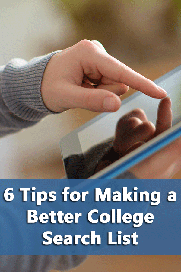 6 Tips for Making a Better College Search List