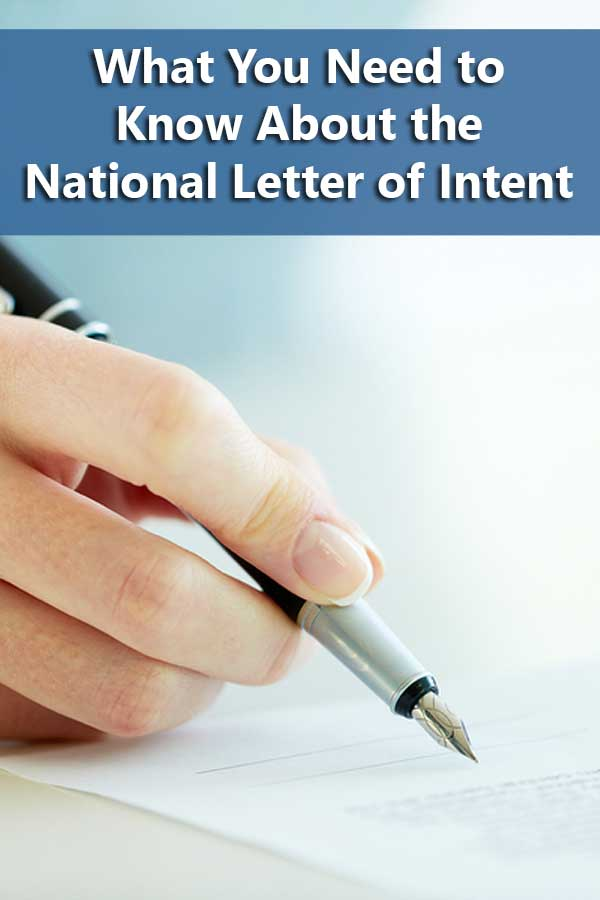 Ways To Get Smart About The National Letter Of Intent  Do It
