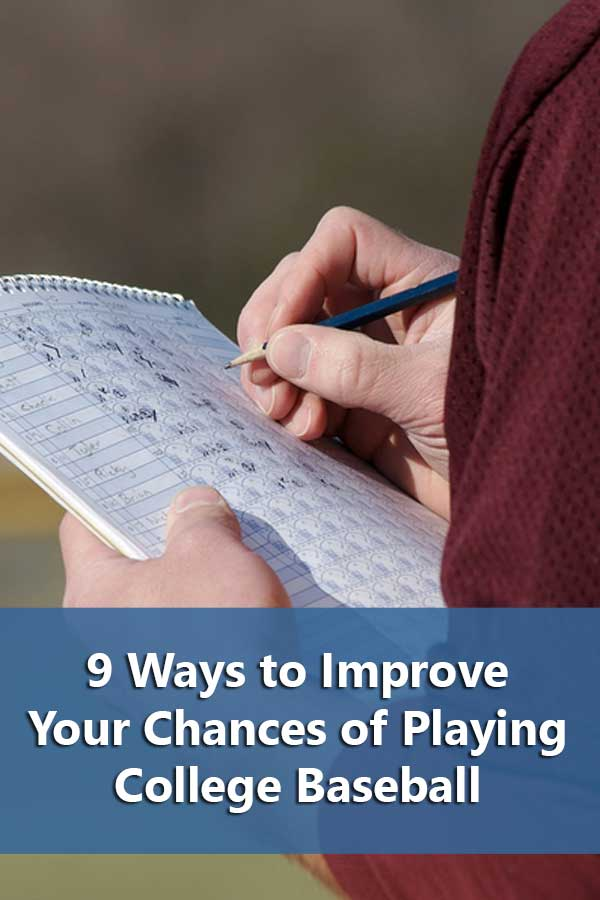 9 Ways to Improve Your Chances of Playing College Baseball-Part 2