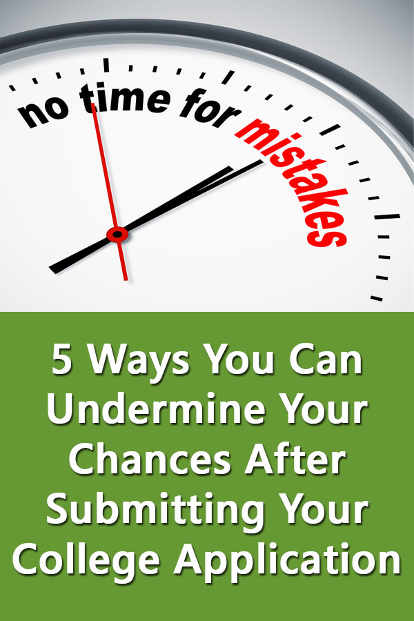 Even after completing all the college Applications and submitting test scores, there are five things high school seniors can do to ruin their chances of attending college in September.