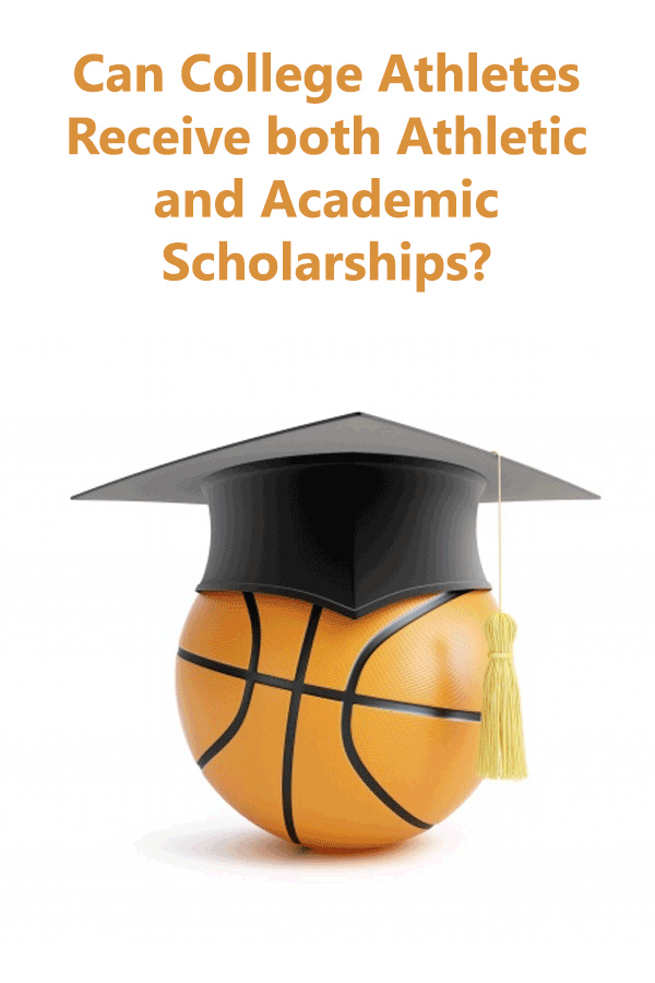 Can College Athletes Receive both Athletic and Academic Scholarships?