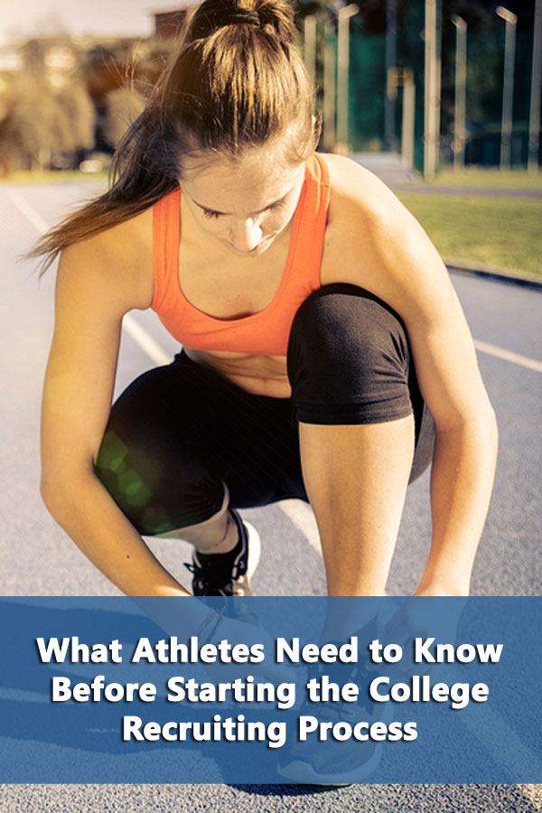 What Athletes Need to Know Before Starting the College Recruiting Process