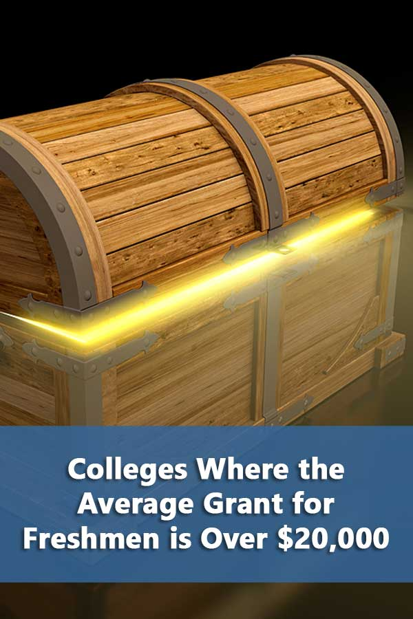 362 Colleges Awarding an Average $20,000+ Grants/Scholarships to Freshman