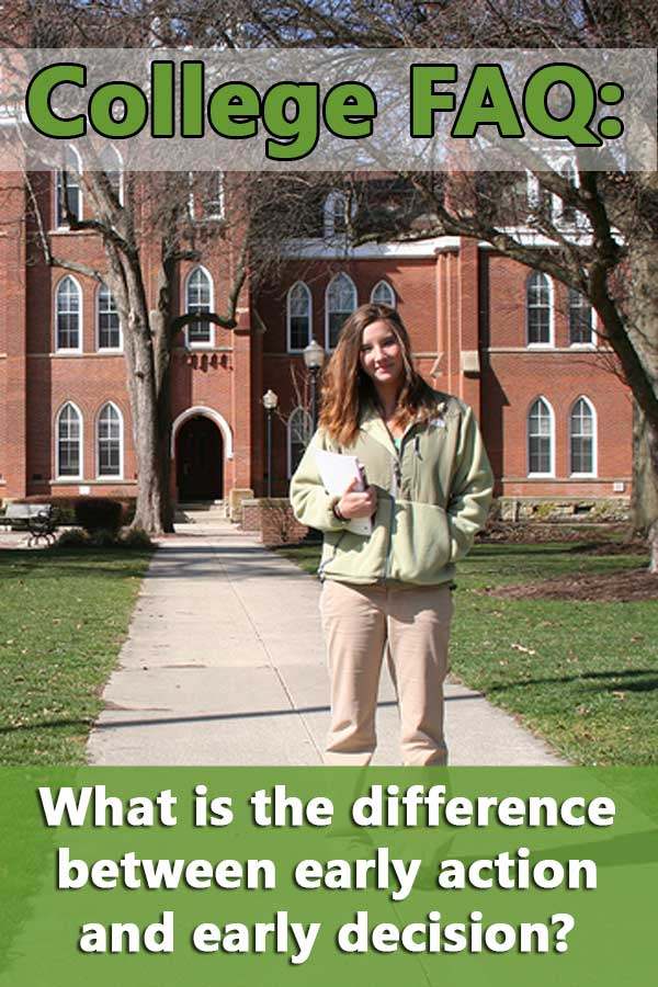 The differences between early decision and early action in college applications.