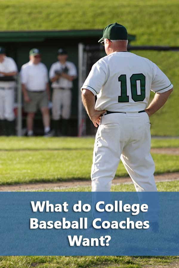 What college baseball coaches want from prospects based on a survey of coaches.