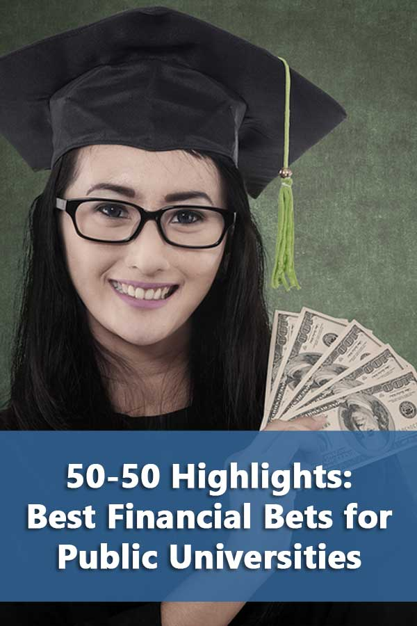 50-50 Highlights: Best Financial Bets for Public Universities