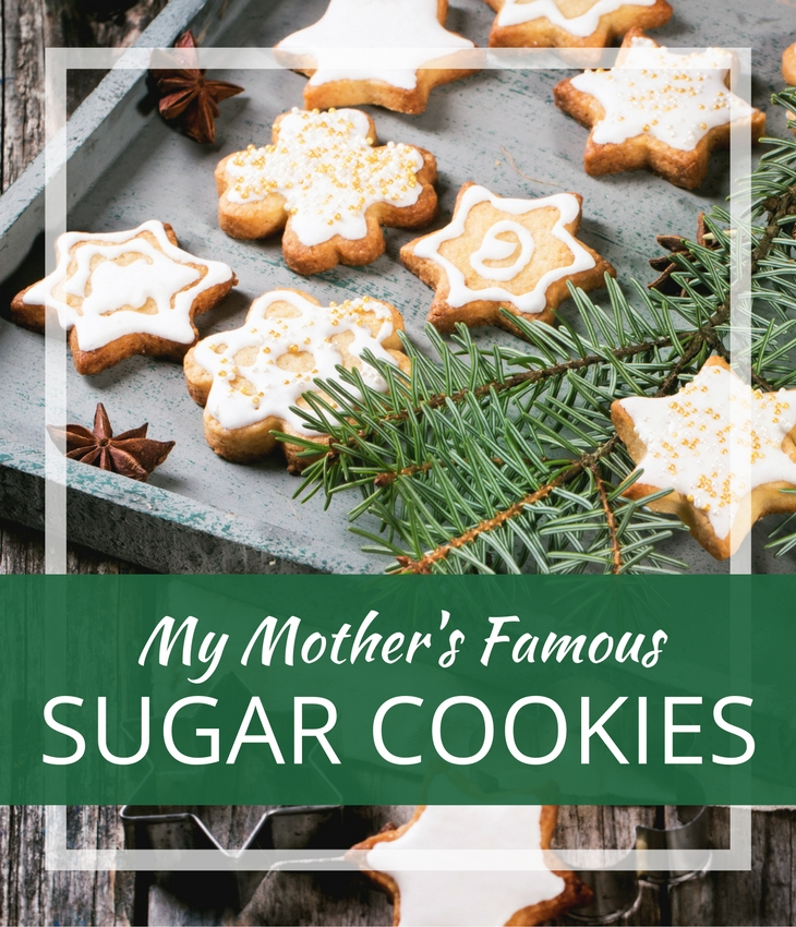 My Mother S Famous Christmas Sugar Cookies Diy Home Health