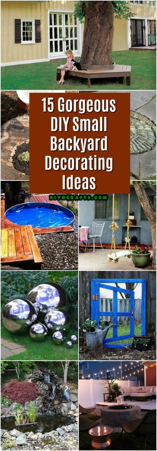 15 Gorgeous DIY Small Backyard Decorating Ideas - DIY & Crafts on Backyard Design Ideas Diy id=84885