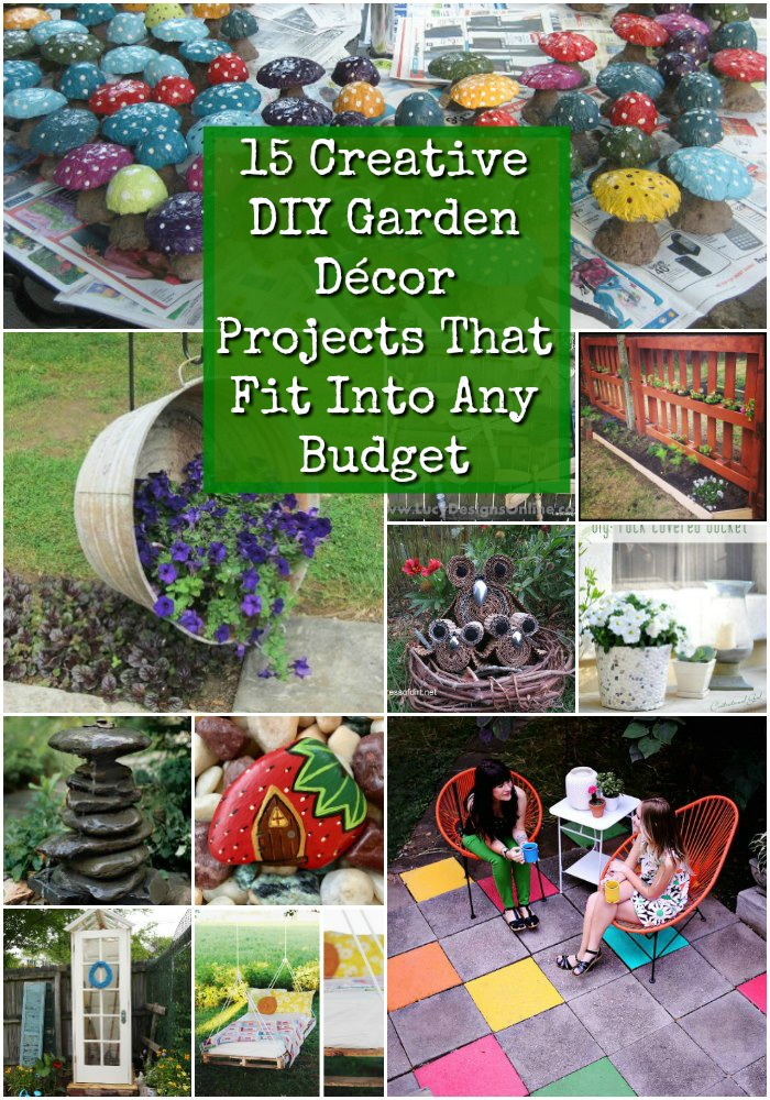 15 Creative DIY Garden Decor Projects That Fit Into Any ... on Easy Diy Garden Decor id=13320