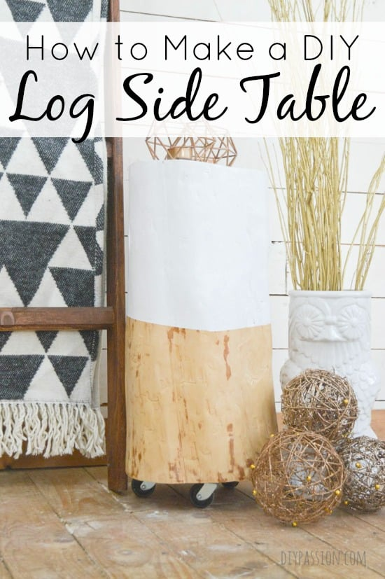 How To Make a DIY Log Side Table