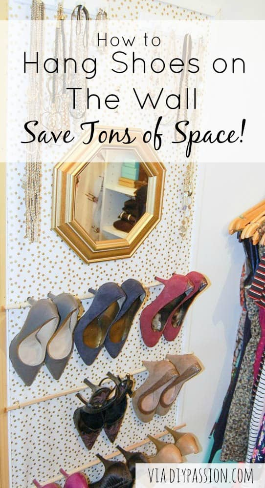 How to Hang Shoes on the Wall & Save Tons of Space!