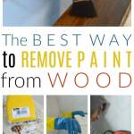 The Best Way to Remove Paint from Wood